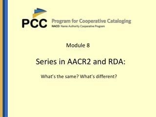 Module 8 Series in AACR2 and RDA: