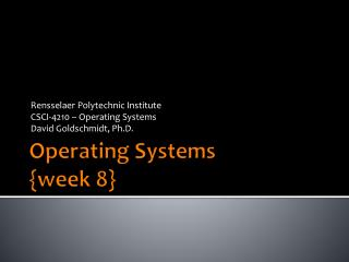 Operating Systems {week  8 }