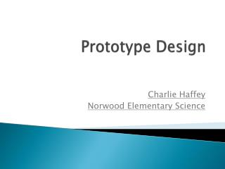 Prototype Design