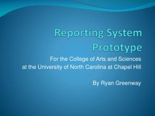 Reporting System Prototype
