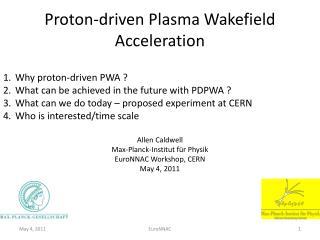 Proton-driven Plasma Wakefield Acceleration