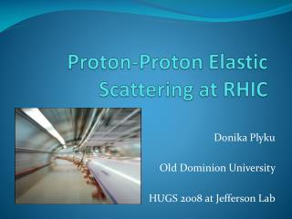 Proton-Proton Elastic Scattering at RHIC