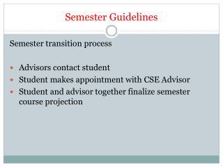 Semester Guidelines
