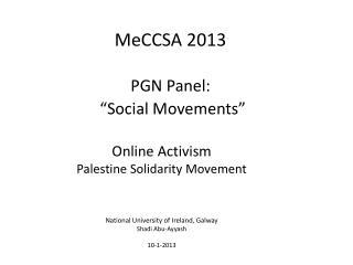 "MeCCSA 2013 PGN  Panel: "" Social  Movements"""