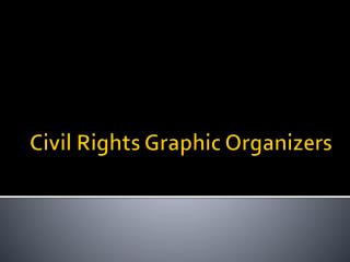 Civil Rights Graphic Organizers