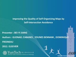 Improving the Quality of Self-Organizing Maps by  Self-Intersection Avoidance