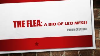 THE flea: A bio of  leo Messi