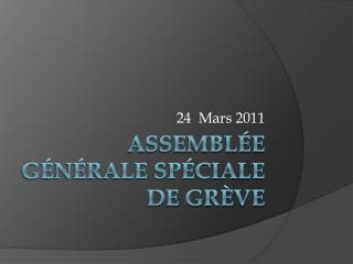 Assemblée générale spéciale de grève
