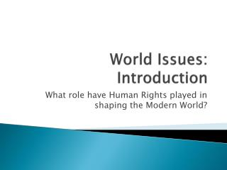 World Issues: Introduction