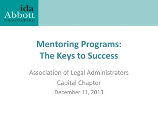 Mentoring Programs: The  Keys to  Success