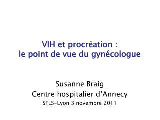 VIH et procréation :  le point de vue du gynécologue