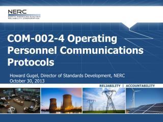 COM-002-4 Operating Personnel Communications Protocols