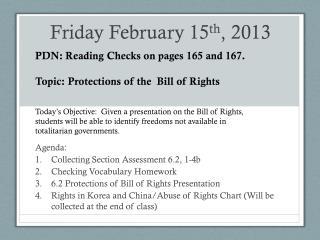 Friday February 15 th , 2013