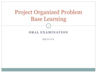 Project Organized Problem Base Learning