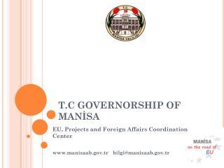 T.C  GOVERNORSHIP OF MAN?SA