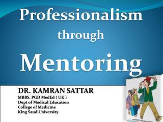Professionalism through Mentoring