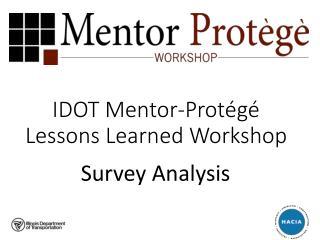 IDOT Mentor-Protégé Lessons Learned Workshop