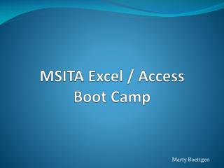 MSITA Excel / Access Boot Camp