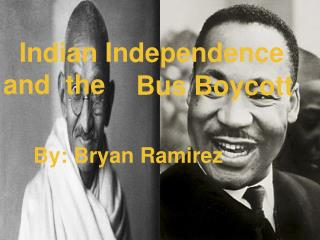 Indian Independence and  the