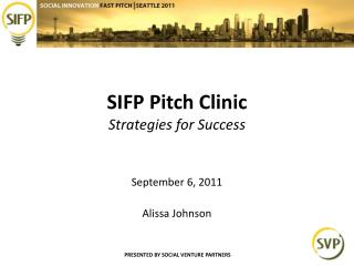 SIFP Pitch Clinic Strategies for Success