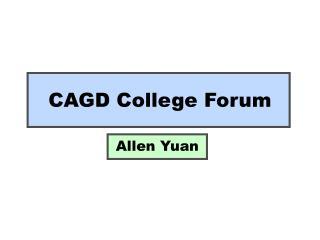 CAGD College Forum
