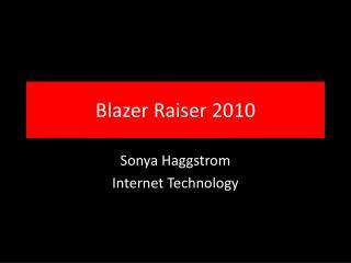 Blazer Raiser 2010