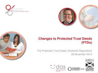 Changes to Protected  T rust  D eeds (PTDs)
