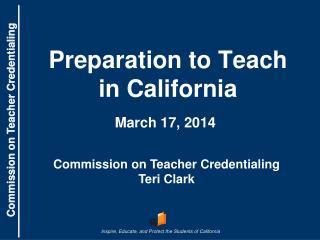 Preparation to Teach in California