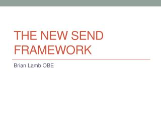 The New SEND Framework