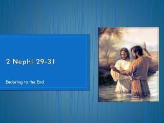 2 Nephi 29-31