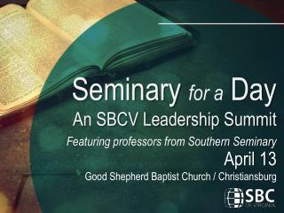 Featuring professors from Southern Seminary