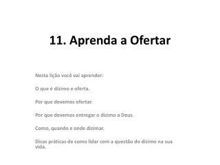 11.  Aprenda  a Ofertar