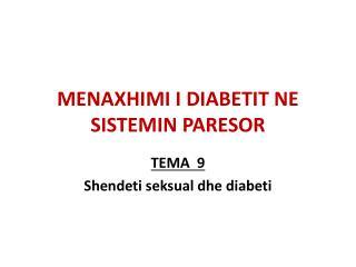 MENAXHIMI I DIABETIT NE SISTEMIN PARESOR