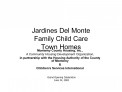 Jardines Del Monte  Family Child Care Town Homes