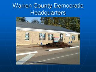 Warren County  Democratic Headquarters