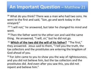 An Important Question  –  Matthew 21