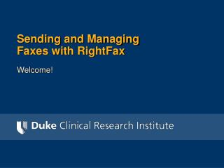 Sending and Managing Faxes with RightFax
