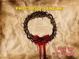 PRECIOSO SANGUE