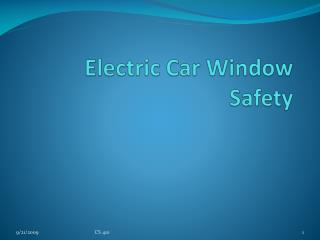 Electric Car Window Safety