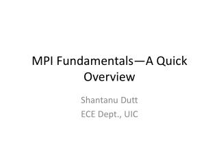MPI Fundamentals—A Quick Overview