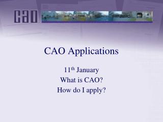 CAO Applications