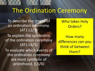 The Ordination Ceremony