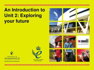 An Introduction to Unit 2: Exploring your future