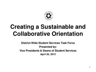 Creating a Sustainable and Collaborative Orientation