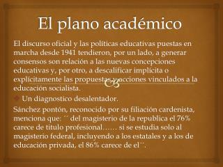 El plano académico