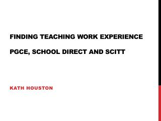 Finding teaching work experience PGCE, School Direct and SCITT