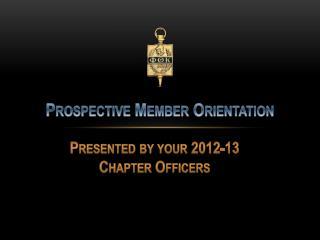 Prospective Member Orientation