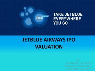 JETBLUE AIRWAYS IPO VALUATION