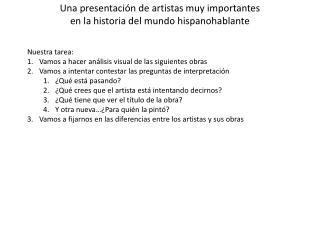 Una presentaci ón  de artistas muy importantes en la historia del mundo hispanohablante