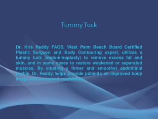 Tummy Tuck - Kris M. Reddy MD FACS